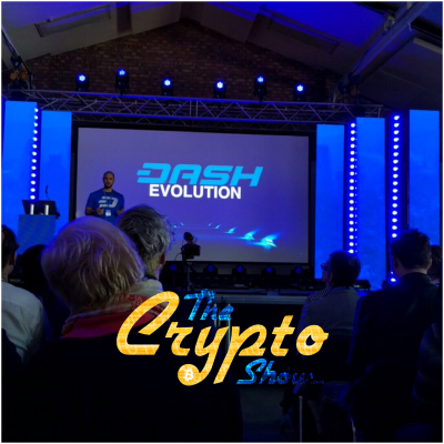 The Crypto Show: Scrooge McAltcoin + Danny's Update On The London Dash Conference