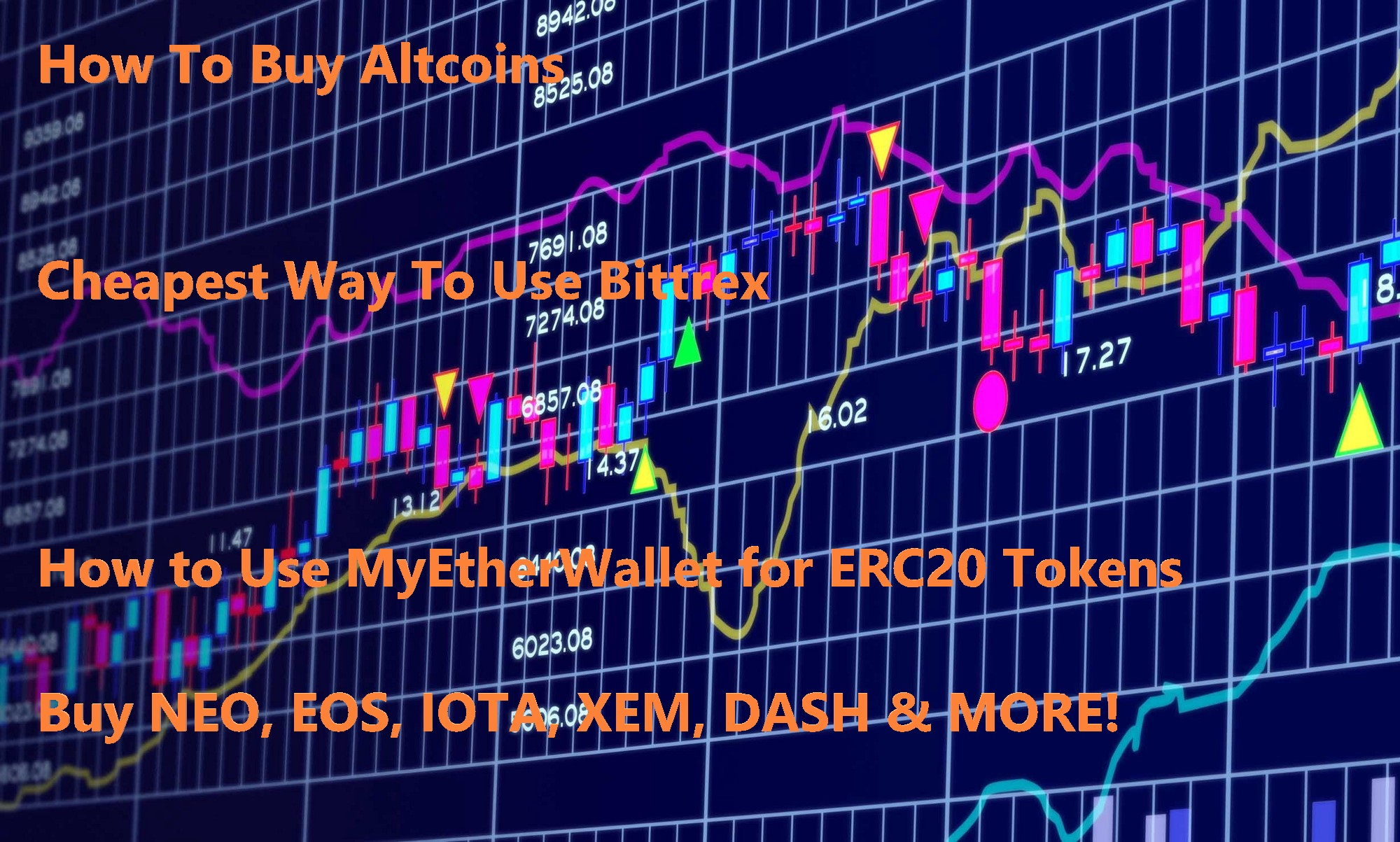 Best Ways to Buy Crypto on Bittrex, Binance and How to Use MyEtherWallet